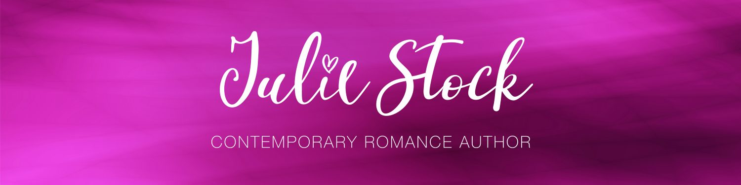 Julie Stock – Contemporary Romance Author